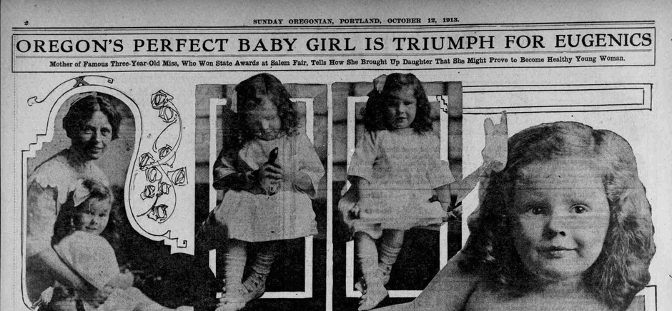 "The ""Best Baby"" contests promoted eugenics at the Oregon State Fair in the early 1900s."