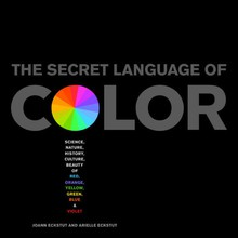 The Secret Language of Color was published by Black Dog and Leventhal Publishers.