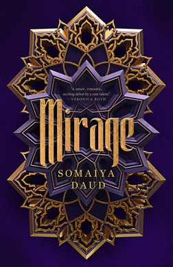 "Somaiya Daud's 2018 YA novel, ""Mirage"" takes place on Andala, a world with identafiable Moroccan influence, where society has been disrupted by Vathek invaders."