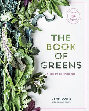 """Jenn Louis' """"The Book of Greens"""" profiles 40 types of greens."""
